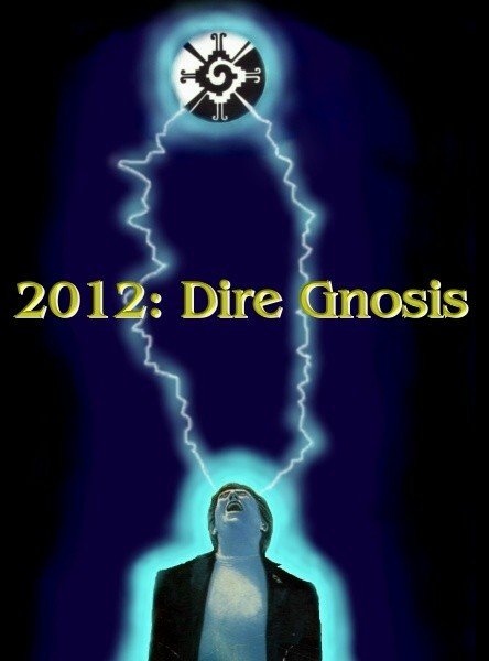 "2012: Dire Gnosis. If there is no ""Galactic Download ""picture here, it is due to your browser. Site works best with Microsoft Explorer. You should also be able to hear an electrical ""buzzing"" sound."